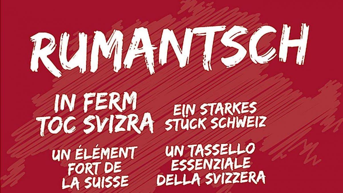 «Rumantsch – ün ferm toc Svizra» es il motto da la prüm'eivna rumantscha (fotografia: EDA).